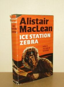 Alistair MacLean - Ice Station Zebra - 1st/1st (1963 Collins First Edition DJ)