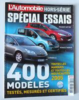 L AUTOMOBILE MAGAZINE - HORS SERIE - SPECIAL ESSAIS 2004/2005 *