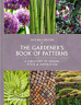 Rhs The Gardeners Book Of Patterns: A Directory Of Design, Style An. BOOKH NUOVO