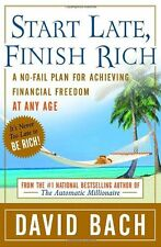 Start Late, Finish Rich: A No-Fail Plan for Achieving Financial Freedom at Any A