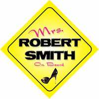 Mrs Robert Smith On Board Novelty Car Sign