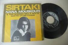 """NANA MOUSKOURI"""" IL TUO SORRISO NELLA NOTTE -disco 45 giri FONTANA It 1967""""NUOVO"""
