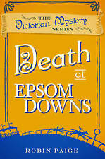 Death at Epsom Downs by Robin Paige (Paperback, 2016)