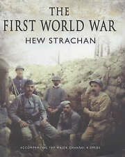The First World War: A New Illustrated History by Sir Hew Strachan (Hardback,...