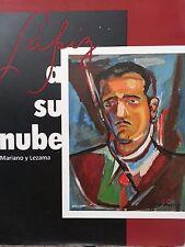 Lapiz a Su Nube.Mariano Rodriguez-Jose Lezama Lima. Arte y Literatura.