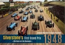 Silverstone's First Grand Prix 1948 the Race on the Runways 9781445617763
