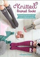 Knitted Animal Socks : 6 Novelty Patterns for Cute Creature Socks, Paperback ...