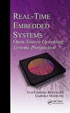 Real Time Embedded Systems Design and Analysis with Open-Source Operating...