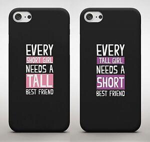 Every Tall Girl Needs Short Best Friend BFF Cute Girls Friends Phone Case Cover