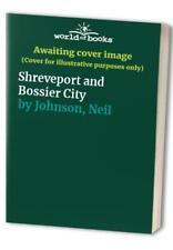 Shreveport and Bossier City by Johnson, Neil Hardback Book The Fast Free