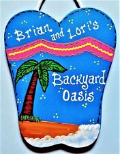 BACKYARD OASIS Personalize FLIP FLOPS Name SIGN Deck Patio Pool Wall Art Plaque