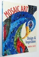 Mosaic Art - Design & Inspiration by Martin Cheek Softcover 2003 VGC