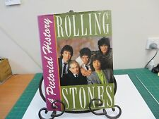 A pictorial history - Rolling Stones