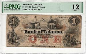1857 $1 BANK OF TEKAMA NEBRASKA OBSOLETE NOTE CURRENCY PMG FINE F 12 (092)