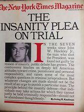 John Hinckley Jr THE INSANITY PLEA ON TRIAL New York Times Magazine August 1982