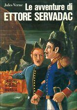 VERNE Jules, Le avventure di Ettore Servadac. Mursia, Corticelli, 1969