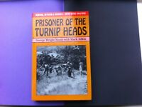 Prisoner of the Turnip Head Japanese POW/Internees British Forces War WW2