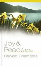 Joy and Peace: A Holy Condition by Oswald Chambers (2011, Hardcover)LN Free ship