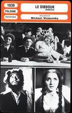DIBBOUK - Morewski,Samberg,Lipman (Fiche Cinéma) 1938 - The Dybbuk