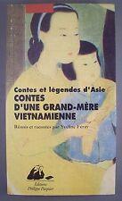 CONTES ET LEGENDES D'ASIE / CONTES D'UNE GRAND-MERE VIETNAMIENNE / Y. FERAY /TBE