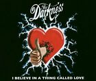 Darkness I believe in a thing called love (2003) [Maxi-CD]