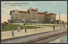 Galveston-Texas-Hotel Galvez-Beach Hotel-Antique Postcard