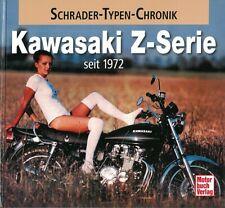 Typenchronik Kawasaki Z-Serie, Modelle/Technik/Geschichte/Typen-Buch/Handbuch