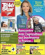 TELE STAR N°2077 23/07/2016 L'AMOUR EST DANS LE PRE/ MARCEAU/ SELELCK/ COTILLARD