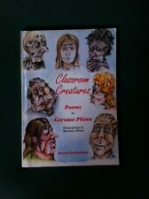 Classroom Creatures Paperback – 1996 by Gervase Phinn SIGNED