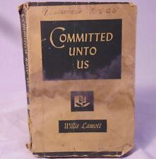 Old Book:  Committed Unto Us 1947 Willis Lamott Missionary Education Religious