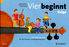 Vier beginnt, Die Streicherschule für den Klassen-, Einzelunterricht - ED20152