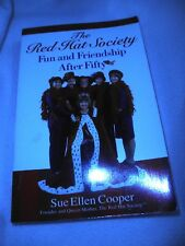 The Red Hat Society : Fun and Friendship after Fifty by Sue Ellen Cooper