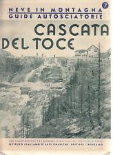 Cascata del Toce Guide Autosciatorie 1939  illustrato montagna