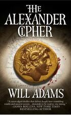 The Alexander Cipher by Will Adams (2010, Paperback)