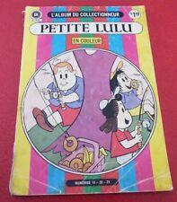 French Héritage L'album du Collectionneur Petite Lulu Nos. 19-21 !