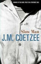 Slow Man by J. M. Coetzee (Hardback, 2005)