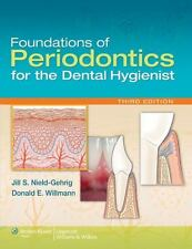 Foundations of Periodontics for the Dental Hygienist, Willmann DDS  MS, Donald E