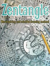 HOW TO ZENTANGLE, THE INSPIRING AND MINDFUL DRAWING METHOD, PAPERBACK BOOK