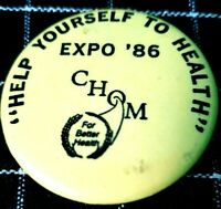 "Vintage 1986 1 1/2"" Help Yourself To Health Expo C.H.O.M Pinback Pin Button B97"