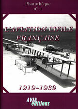 PHOTOTHEQUE No.1 FRENCH CIVILIAN AVIATION 1919-1939 AIRLINERS MAILPLANES  SOFTBO