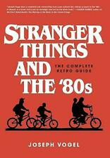 Stranger Things and the 80s by Joseph Vogel (Hardcover, 2018)