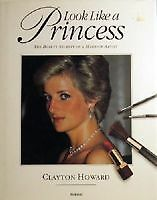Look Like A Princess by Howard Clayton - Book - Hard Cover - Non Fiction