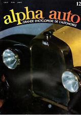 ENCYCLOPEDIE ALPHA AUTO N°12 ANCETRES MARIO ANDRETTI ANDRUET ANSALDO ANTAR ANTEM