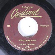 50'S & 60'S 45 Roland Williams - Honky Tonk Angel / Blue Lights And Broken Heart