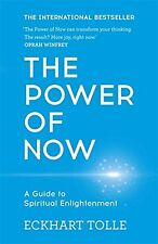 THE POWER OF NOW: A GUIDE TO SPIRITUAL ENLIGHTENMENT New Paperback Book ECKHART