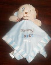 Messages from the Heart Mommy loves me Blue Brown Puppy Dog Security Blanket