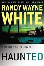 NEW - Haunted (A Hannah Smith Novel) by White, Randy Wayne