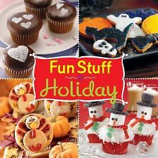 Fun Stuff Holiday Recipes by Editors of Favorite Brand Name Recipes