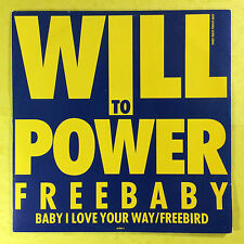 Will To Power - Baby I Love Your Way/Free Bird, Epic 653094-6 Ex+ Condition