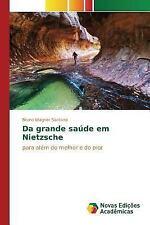 Da Grande Saude Em Nietzsche by Santana Bruno Wagner (2016, Paperback)
